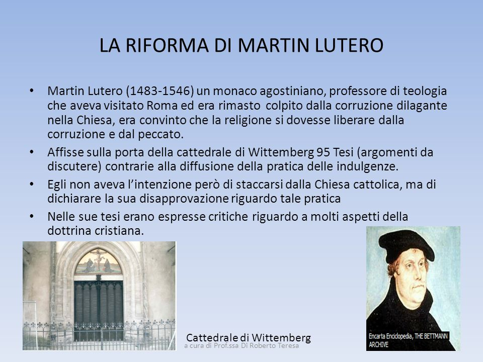 LA RIFORMA DI MARTIN LUTERO