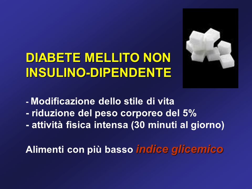 DIABETE MELLITO NON INSULINO-DIPENDENTE