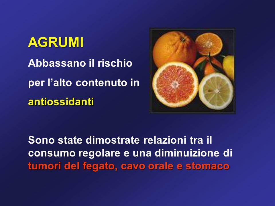 AGRUMI Abbassano il rischio per l'alto contenuto in antiossidanti