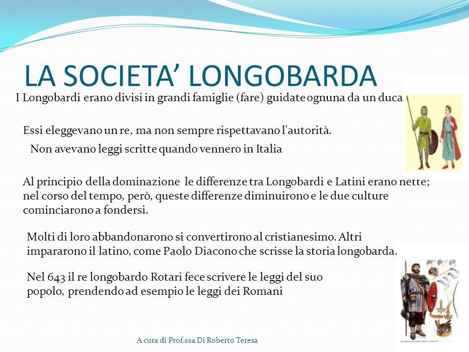 LA SOCIETA' LONGOBARDA
