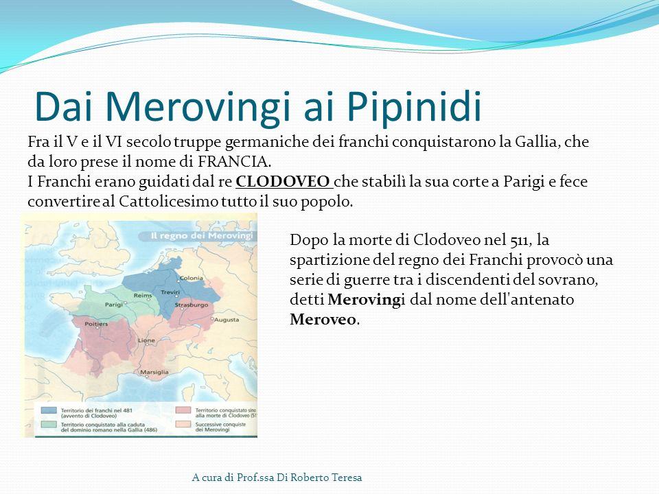 Dai Merovingi ai Pipinidi