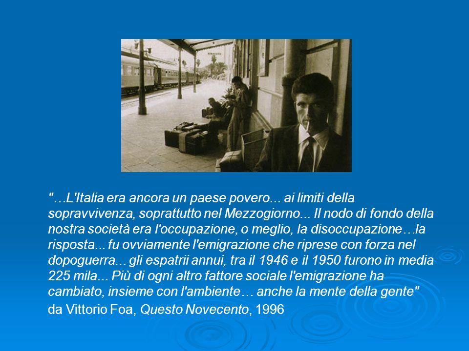 …L Italia era ancora un paese povero