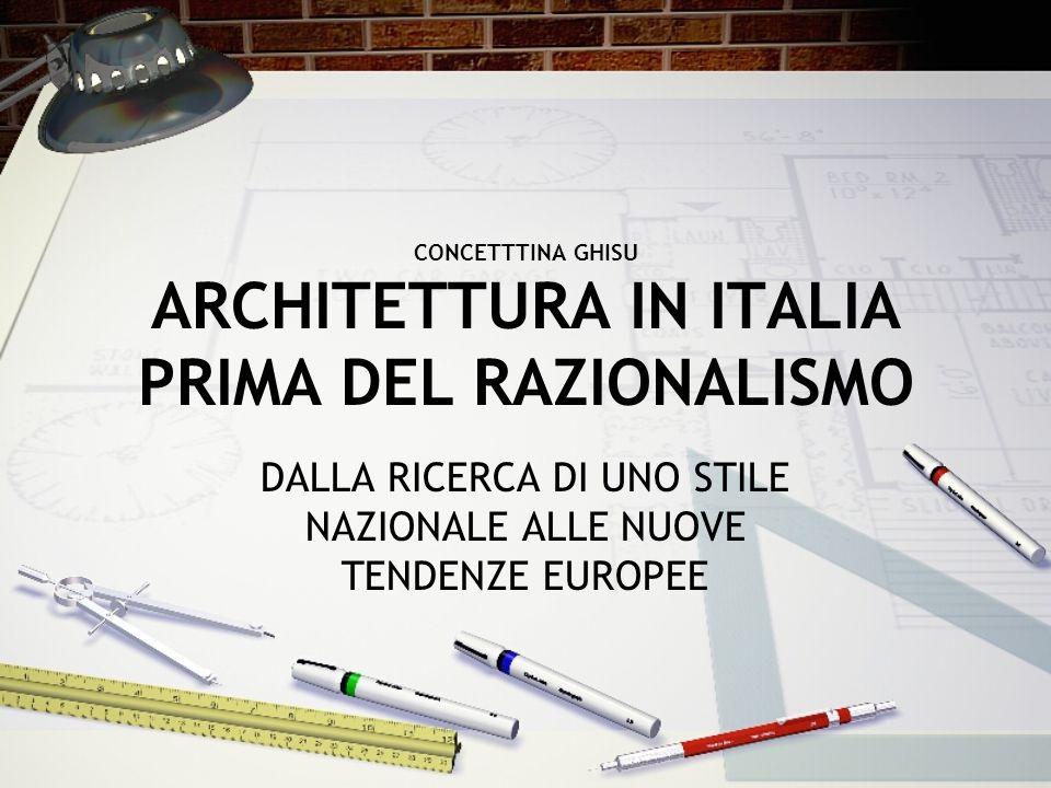 CONCETTTINA GHISU ARCHITETTURA IN ITALIA PRIMA DEL RAZIONALISMO