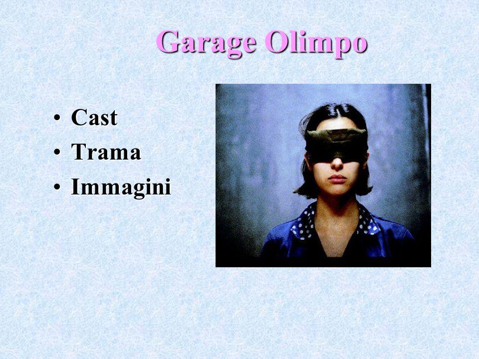 Garage Olimpo Cast Trama Immagini