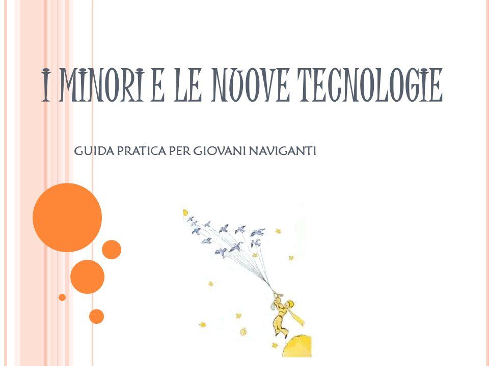 I MINORI E LE NUOVE TECNOLOGIE