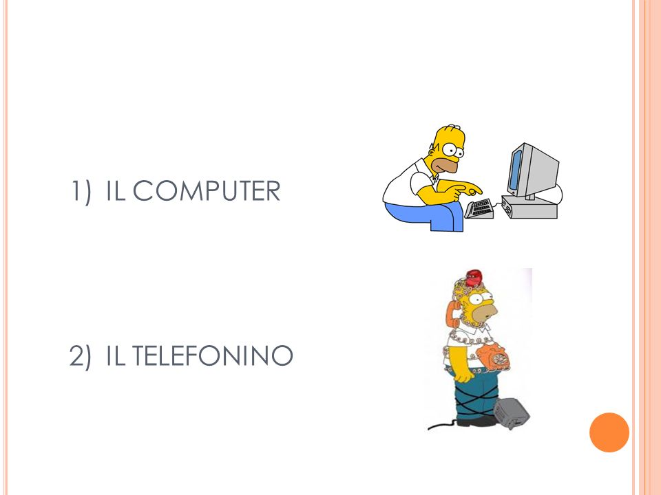 IL COMPUTER IL TELEFONINO