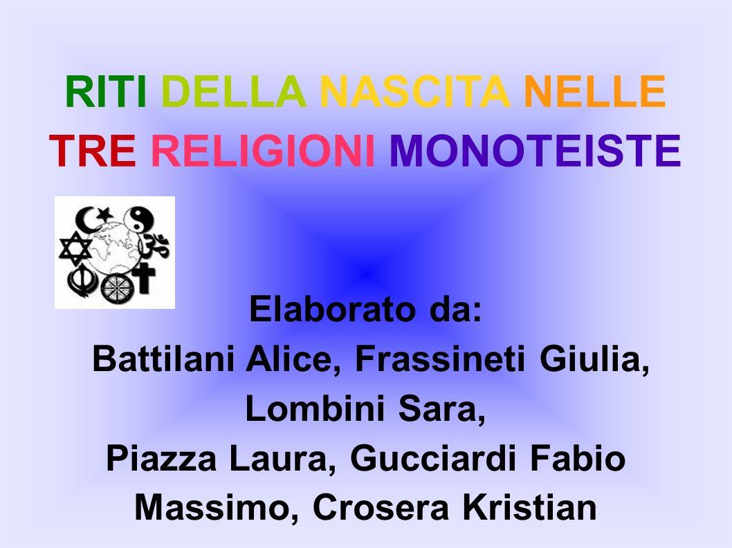 RITI DELLA NASCITA NELLE TRE RELIGIONI MONOTEISTE
