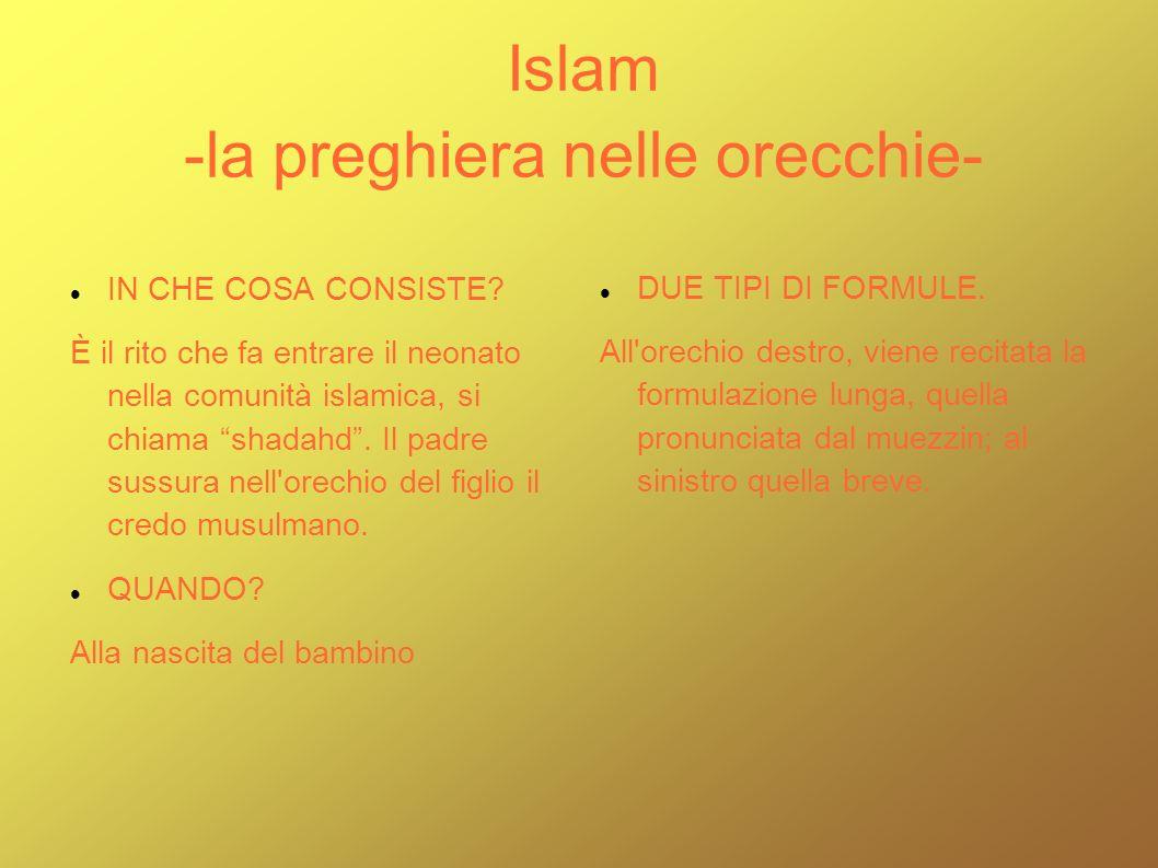 Islam -la preghiera nelle orecchie-