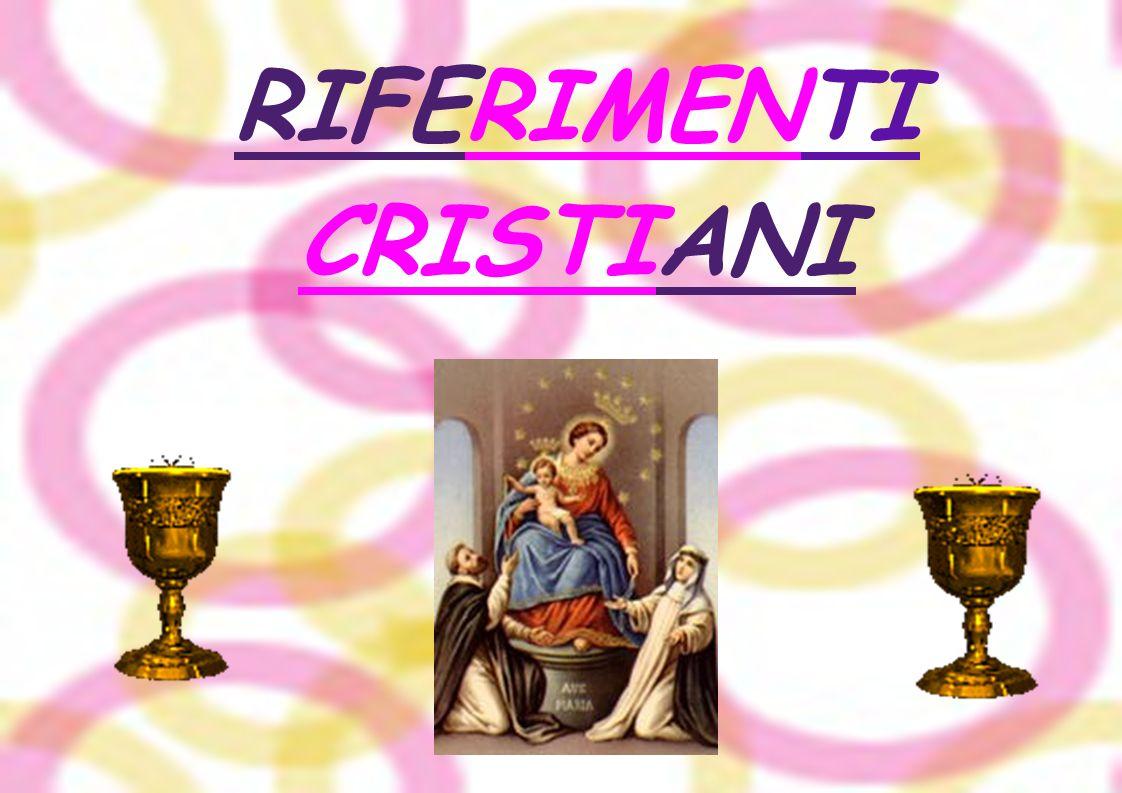 RIFERIMENTI CRISTIANI