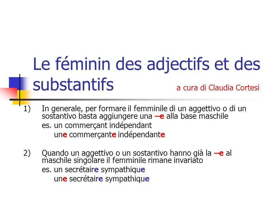 Le féminin des adjectifs et des substantifs a cura di Claudia Cortesi