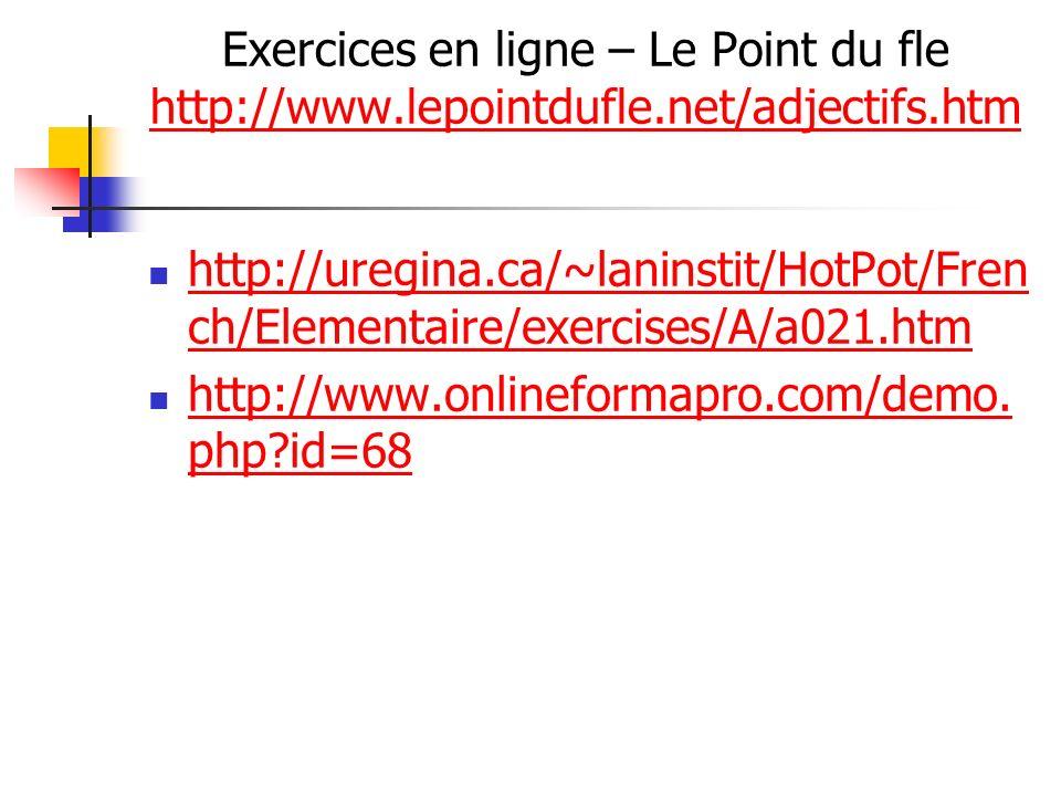 Exercices en ligne – Le Point du fle http://www. lepointdufle