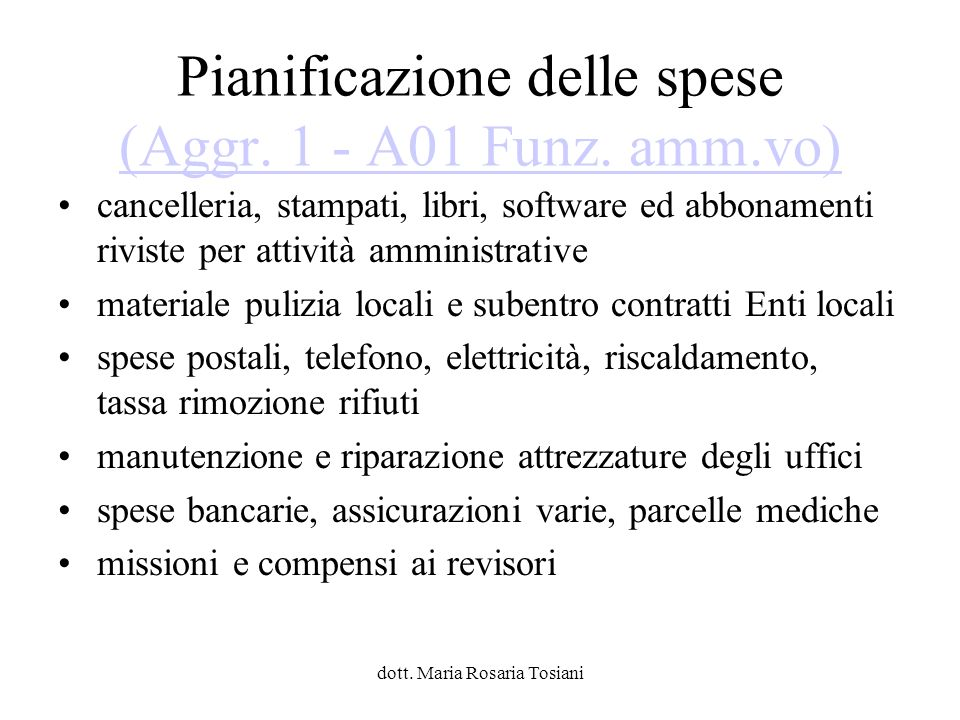 Pianificazione delle spese (Aggr. 1 - A01 Funz. amm.vo)