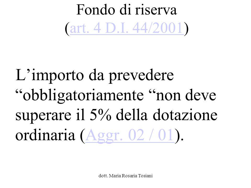 Fondo di riserva (art. 4 D.I. 44/2001)