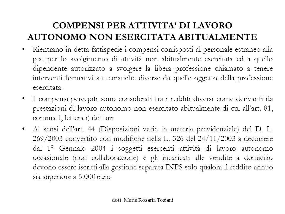 COMPENSI PER ATTIVITA' DI LAVORO AUTONOMO NON ESERCITATA ABITUALMENTE