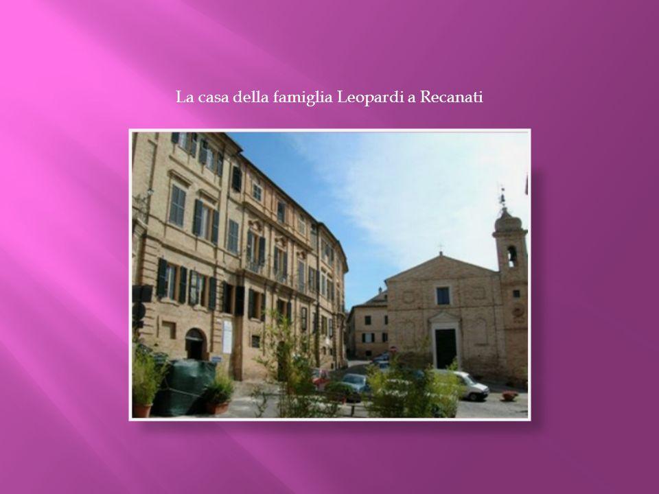 La casa della famiglia Leopardi a Recanati