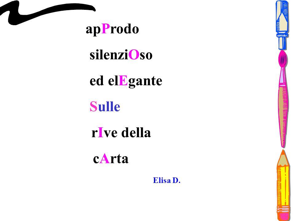 apProdo silenziOso ed elEgante Sulle rIve della cArta Elisa D.