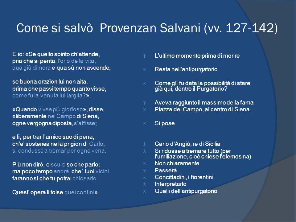 Come si salvò Provenzan Salvani (vv. 127-142)