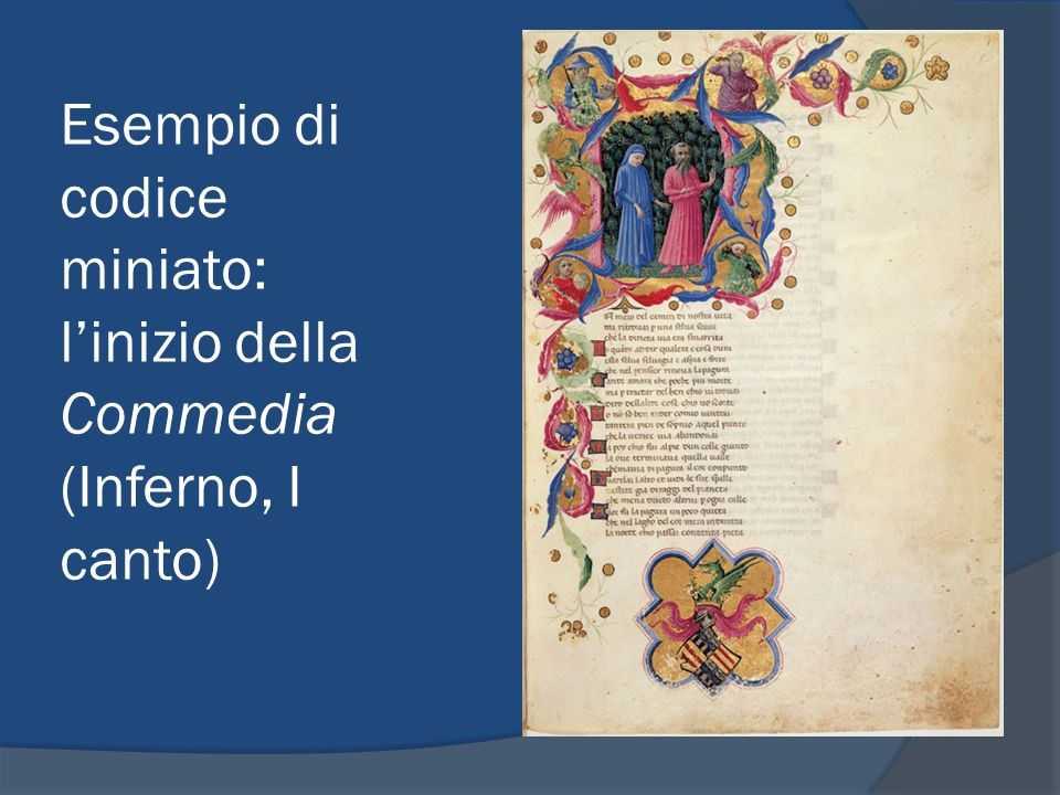 Esempio di codice miniato: l'inizio della Commedia (Inferno, I canto)
