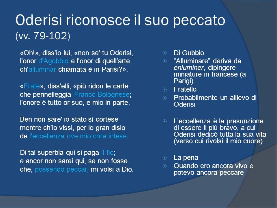 Oderisi riconosce il suo peccato (vv. 79-102)