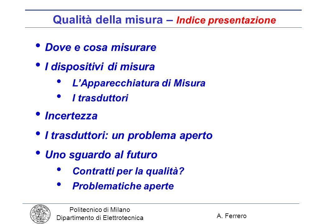 Qualità della misura – Indice presentazione