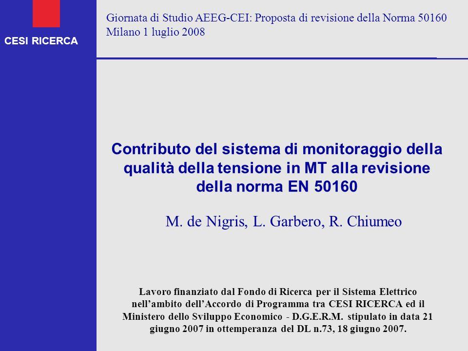 M. de Nigris, L. Garbero, R. Chiumeo