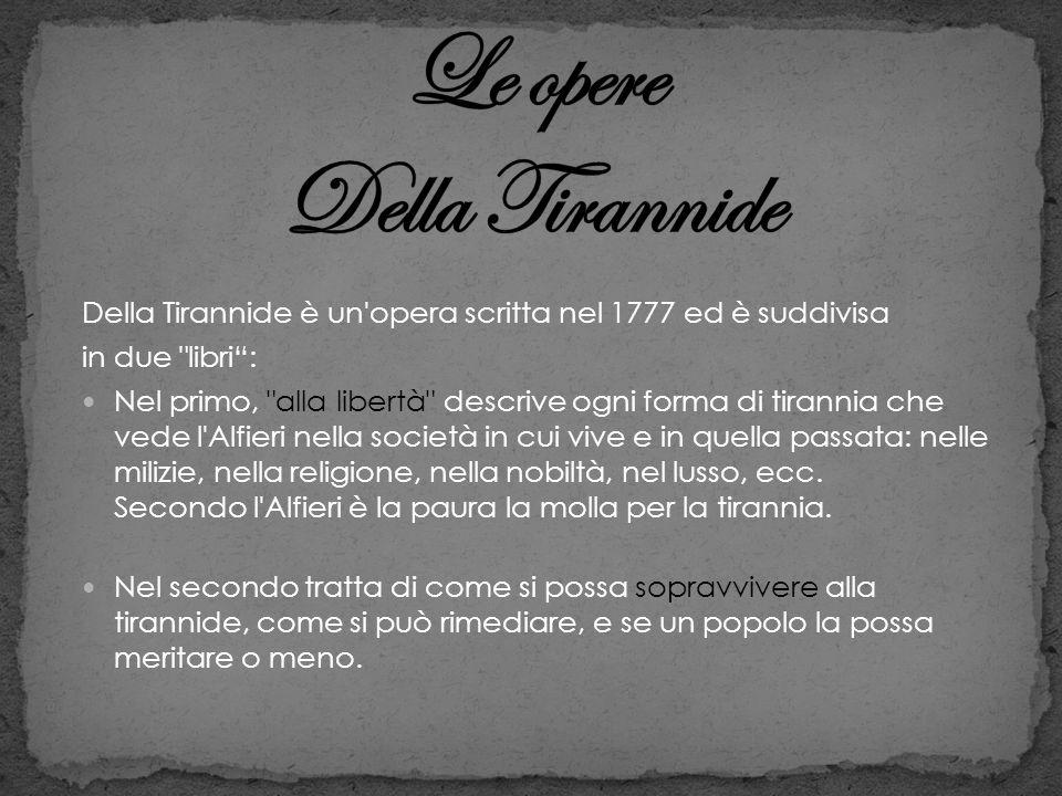 Le opere Della Tirannide