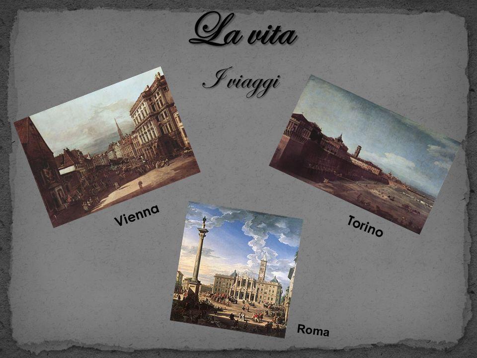 La vita I viaggi Vienna Torino Roma
