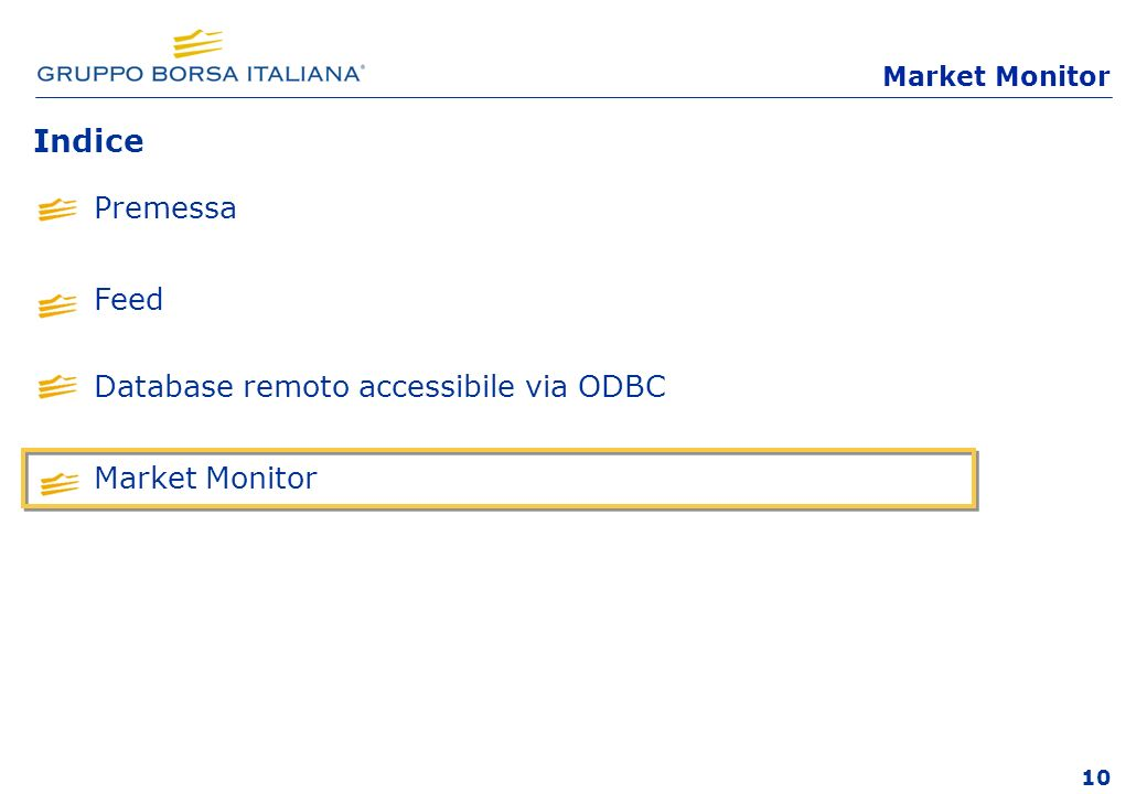 Indice Premessa Feed Database remoto accessibile via ODBC