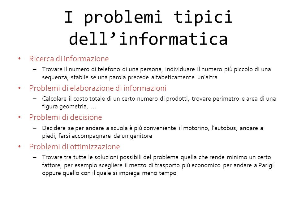I problemi tipici dell'informatica