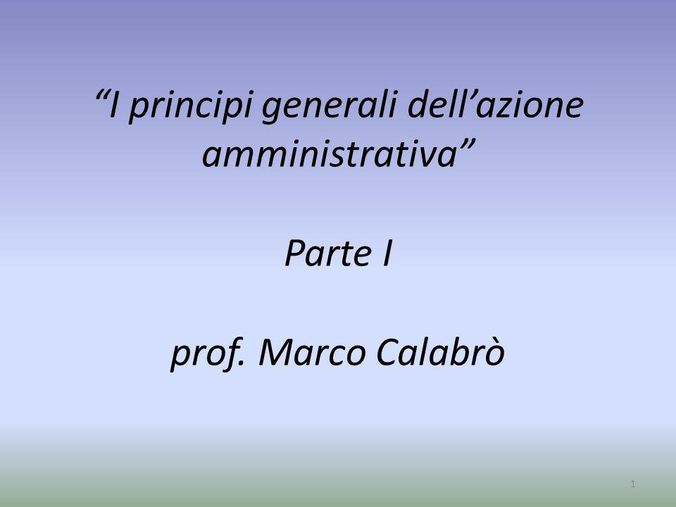 I principi generali dell'azione amministrativa Parte I prof