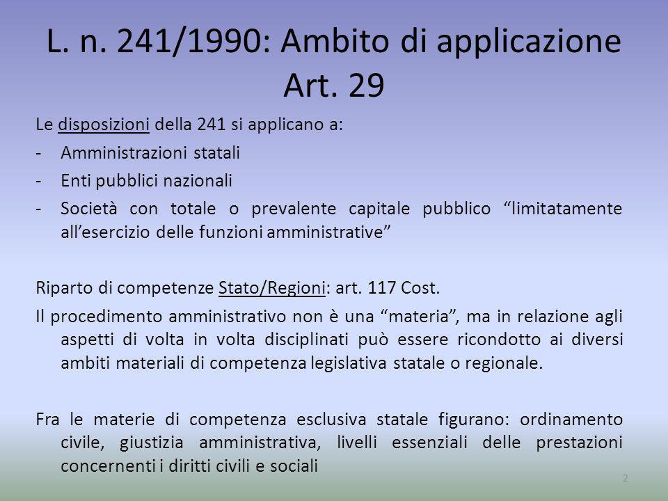 L. n. 241/1990: Ambito di applicazione Art. 29