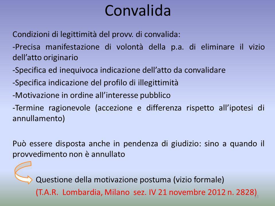 Convalida Condizioni di legittimità del provv. di convalida: