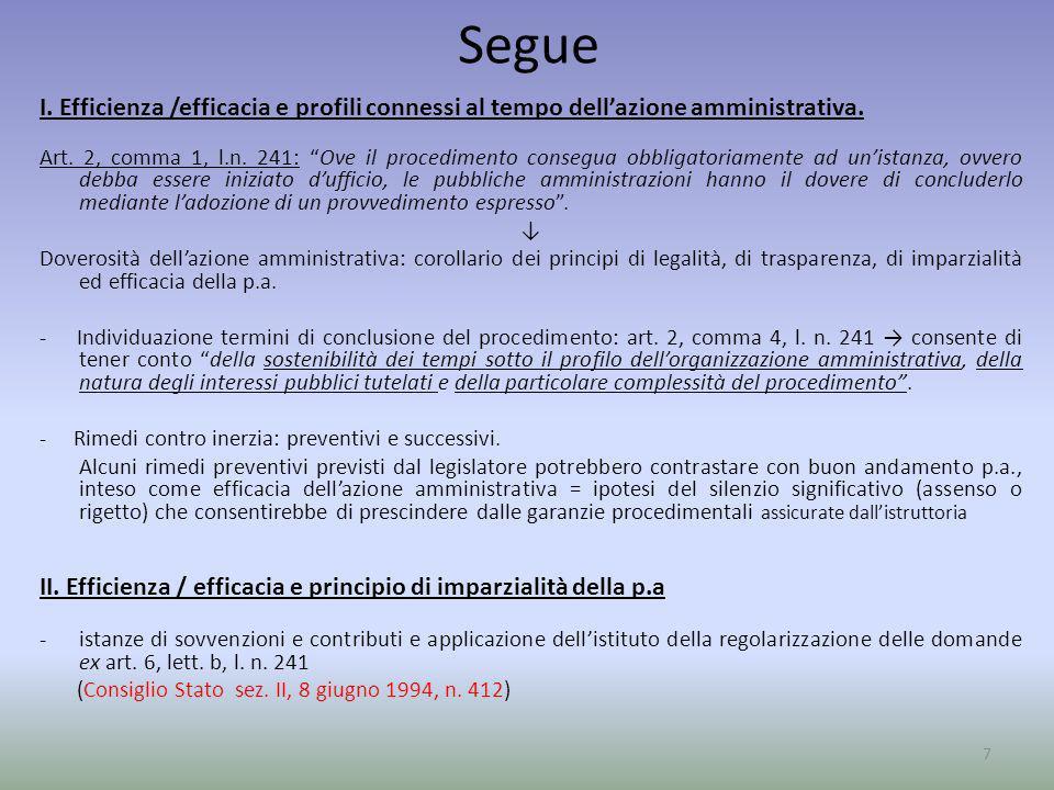 Segue I. Efficienza /efficacia e profili connessi al tempo dell'azione amministrativa.
