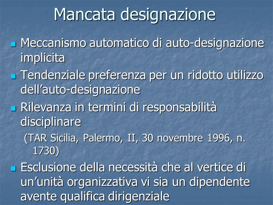 Mancata designazioneMeccanismo automatico di auto-designazione implicita. Tendenziale preferenza per un ridotto utilizzo dell'auto-designazione.