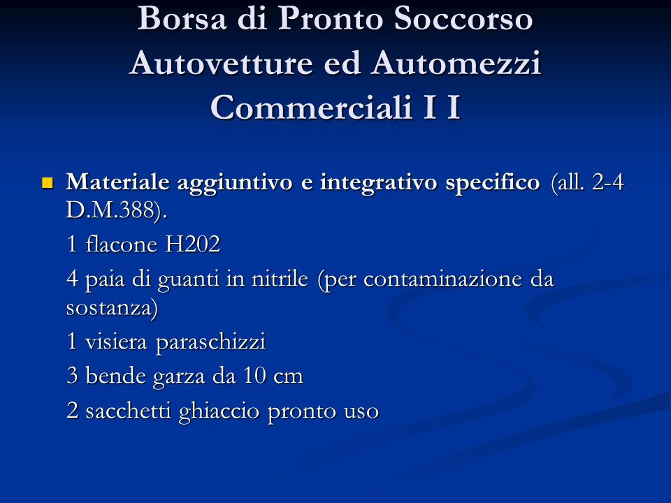 Borsa di Pronto Soccorso Autovetture ed Automezzi Commerciali I I