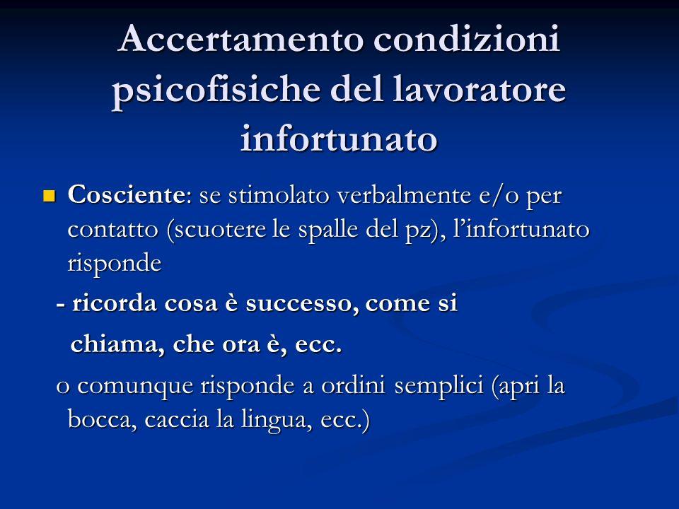 Accertamento condizioni psicofisiche del lavoratore infortunato