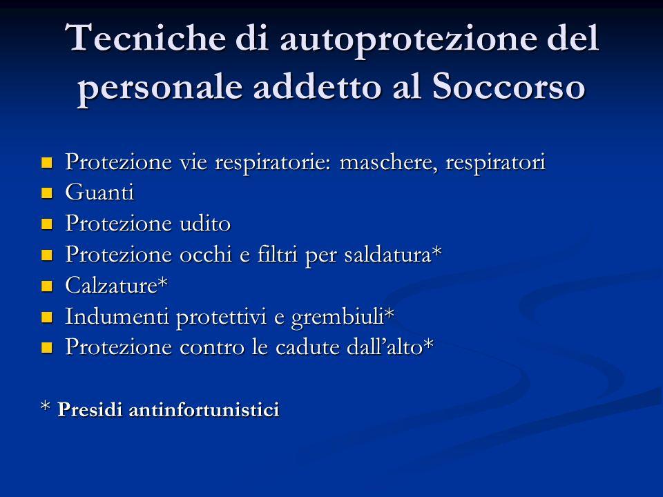 Tecniche di autoprotezione del personale addetto al Soccorso