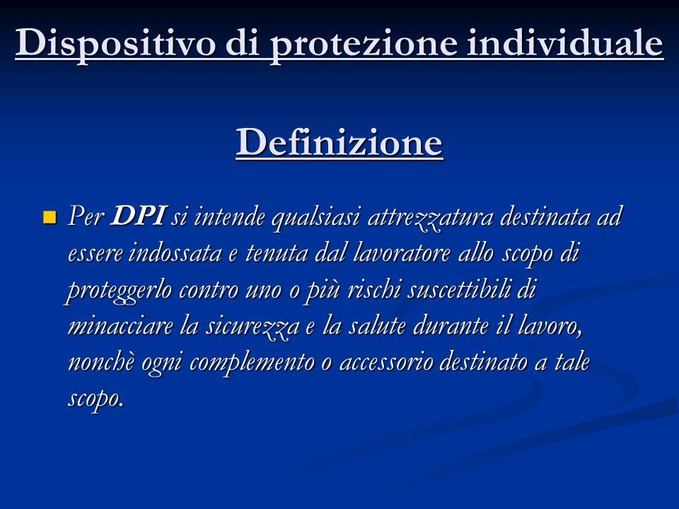 Dispositivo di protezione individuale Definizione