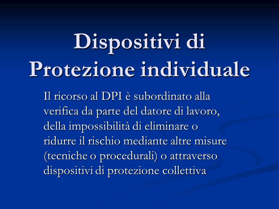 Dispositivi di Protezione individuale