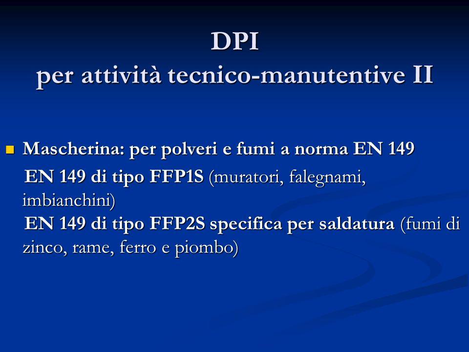 DPI per attività tecnico-manutentive II