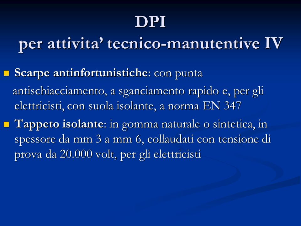 DPI per attivita' tecnico-manutentive IV