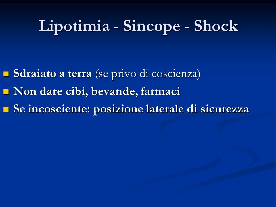 Lipotimia - Sincope - Shock