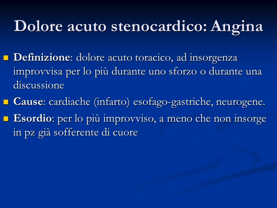 Dolore acuto stenocardico: Angina