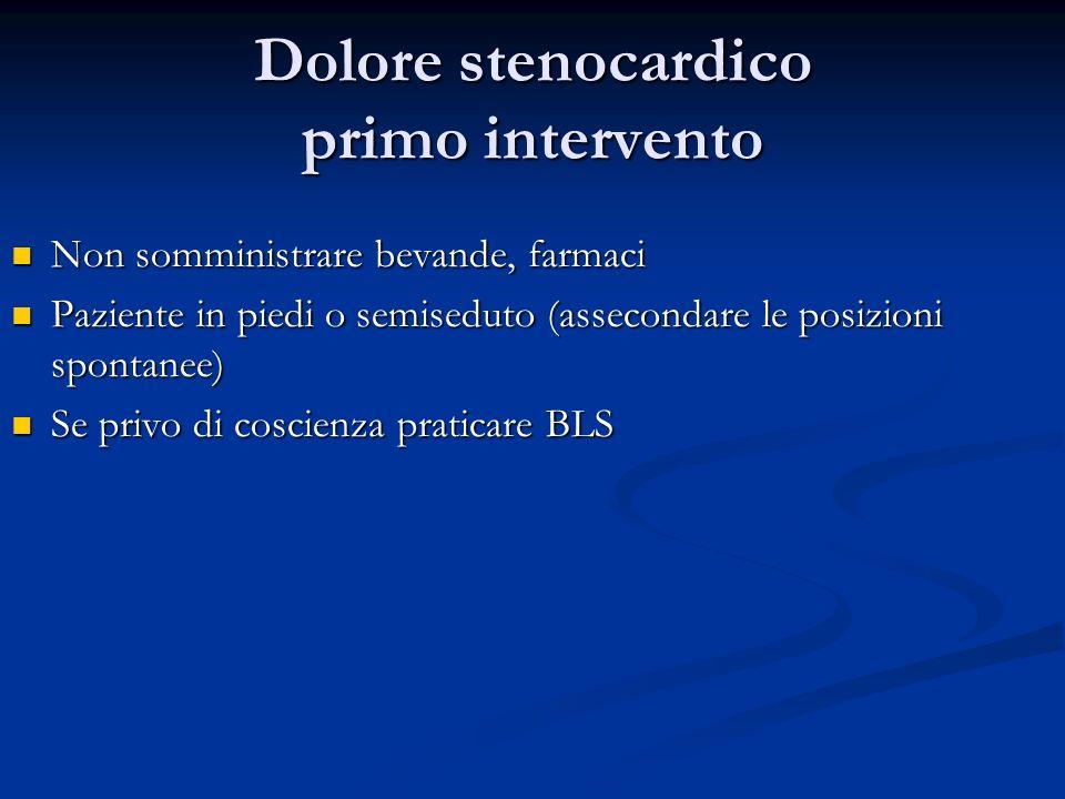 Dolore stenocardico primo intervento