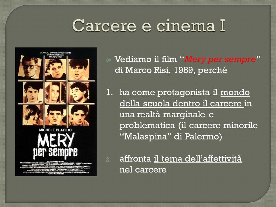 Carcere e cinema I Vediamo il film Mery per sempre
