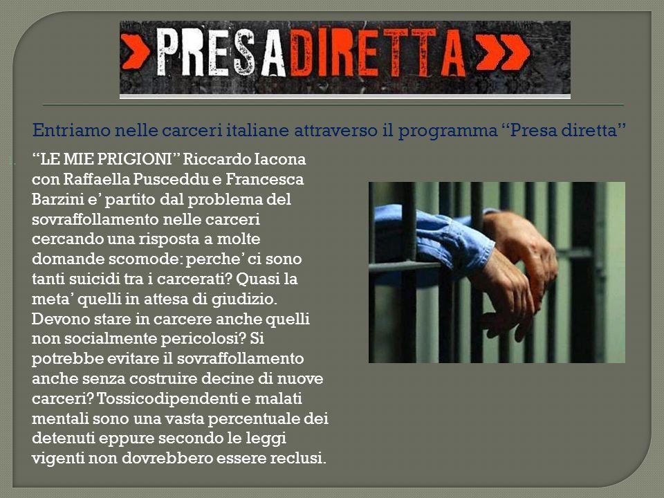 Entriamo nelle carceri italiane attraverso il programma Presa diretta