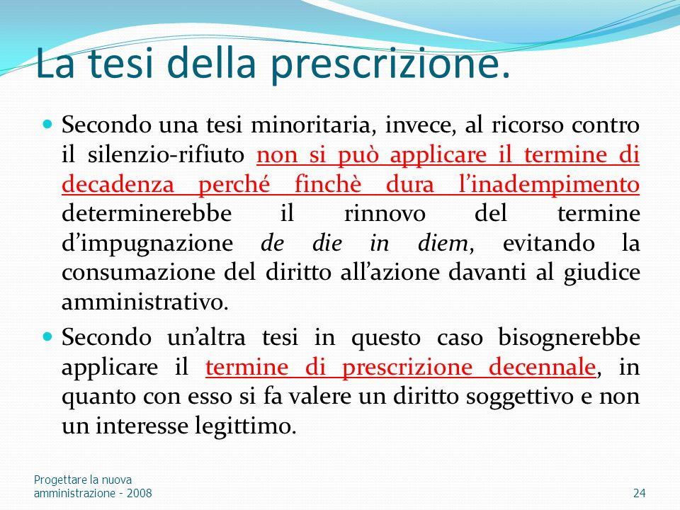 La tesi della prescrizione.