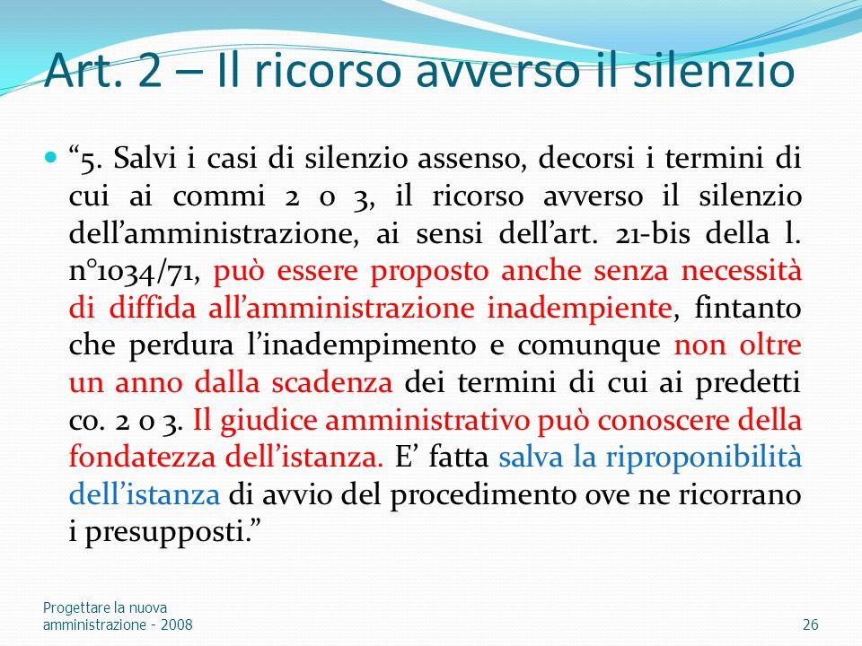 Art. 2 – Il ricorso avverso il silenzio