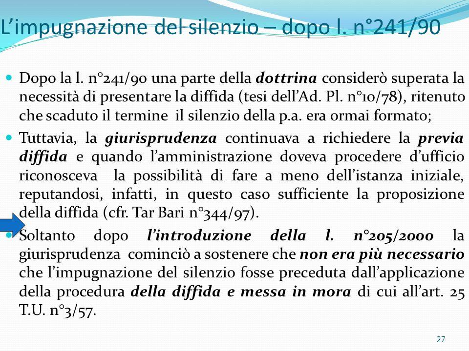 L'impugnazione del silenzio – dopo l. n°241/90