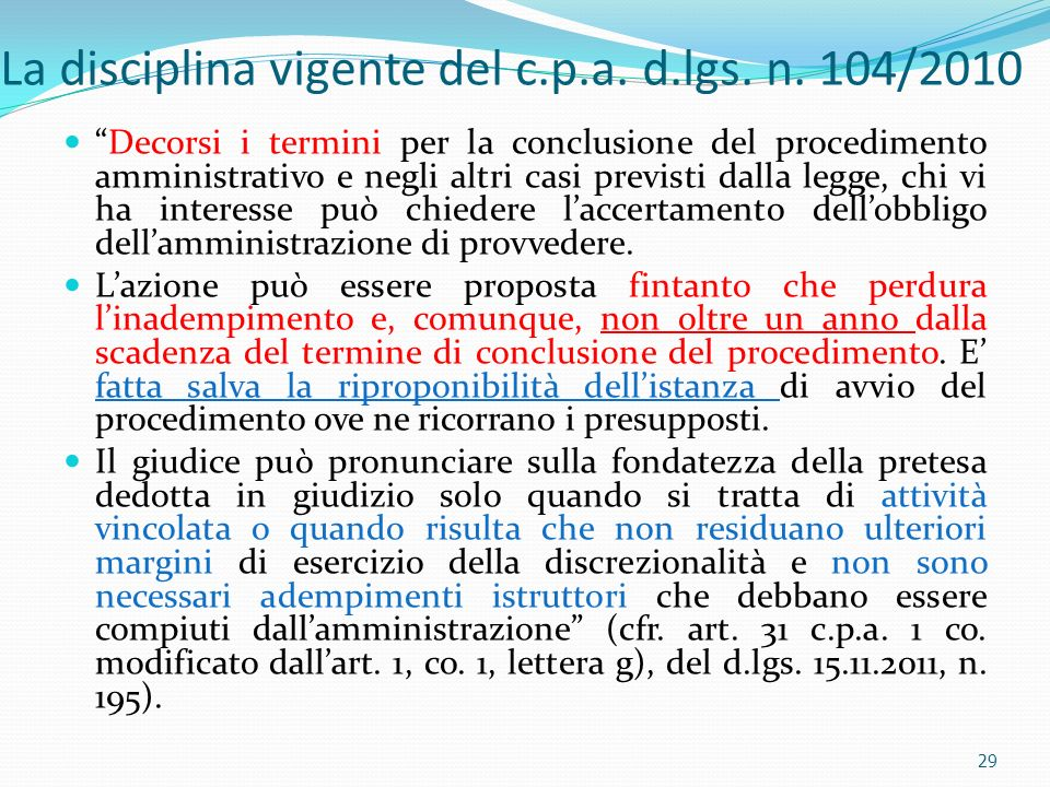 La disciplina vigente del c.p.a. d.lgs. n. 104/2010